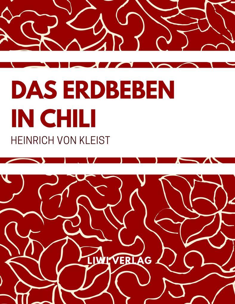 Das Erdbeben in Chili Heinrich Von Kleist