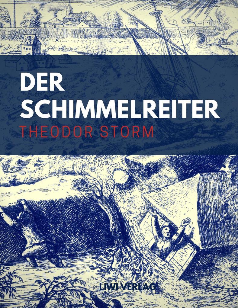 Theodor Storm - Der Schimmelreiter