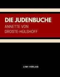 Annette von Droste-Hülshoff - Die Judenbuche