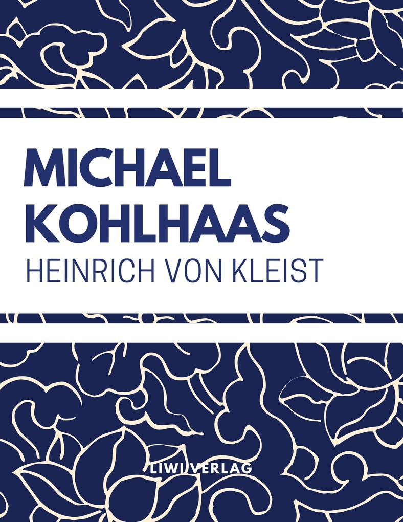 Heinrich Von Kleist - Michael Kohlhaas