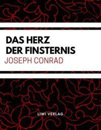Joseph Conrad - Das Herz der Finsternis