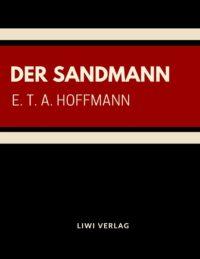 E. T. A. Hoffman - Der Sandmann