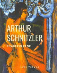 Arthur Schnitzler - Fräulein Else
