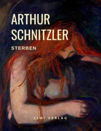 Arthur Schnitzler - Sterben