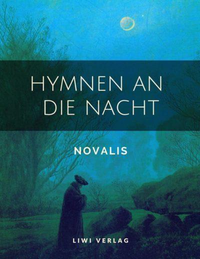 Novalis - Hymnen an die Nacht