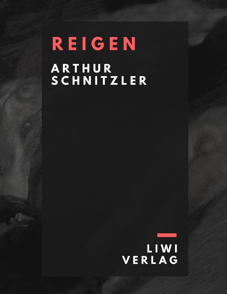 Arthur Schnitzler - Reigen