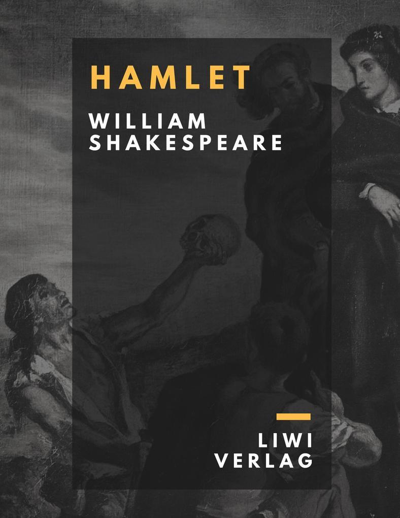 William Shakespeare - Hamlet. Prinz von Dänemark