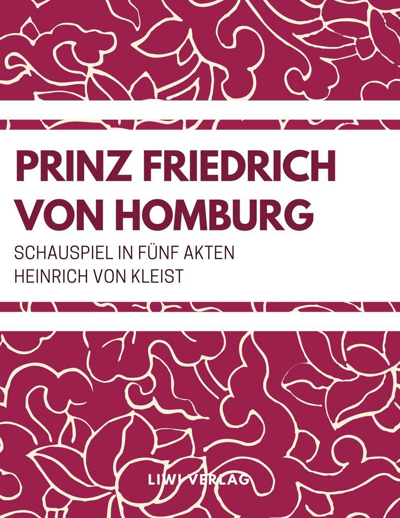 Heinrich Von Kleist - Prinz Friedrich von Homburg