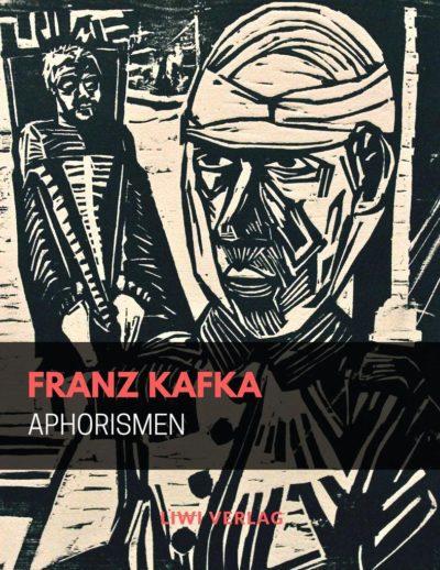 Franz Kafka - Aphorismen