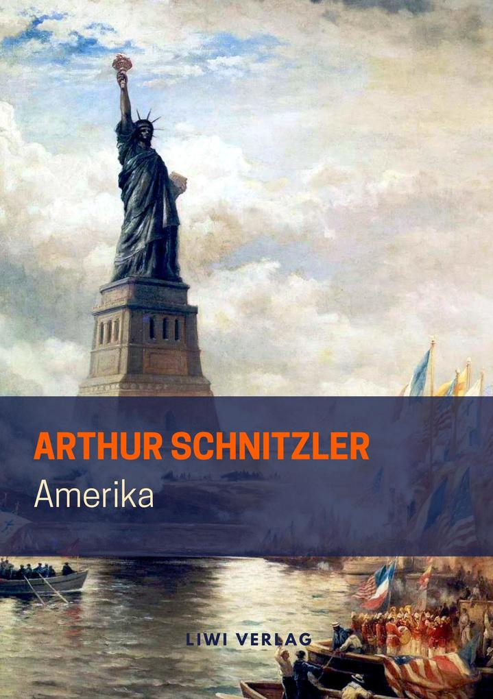 Arthur Schnitzler - Amerika