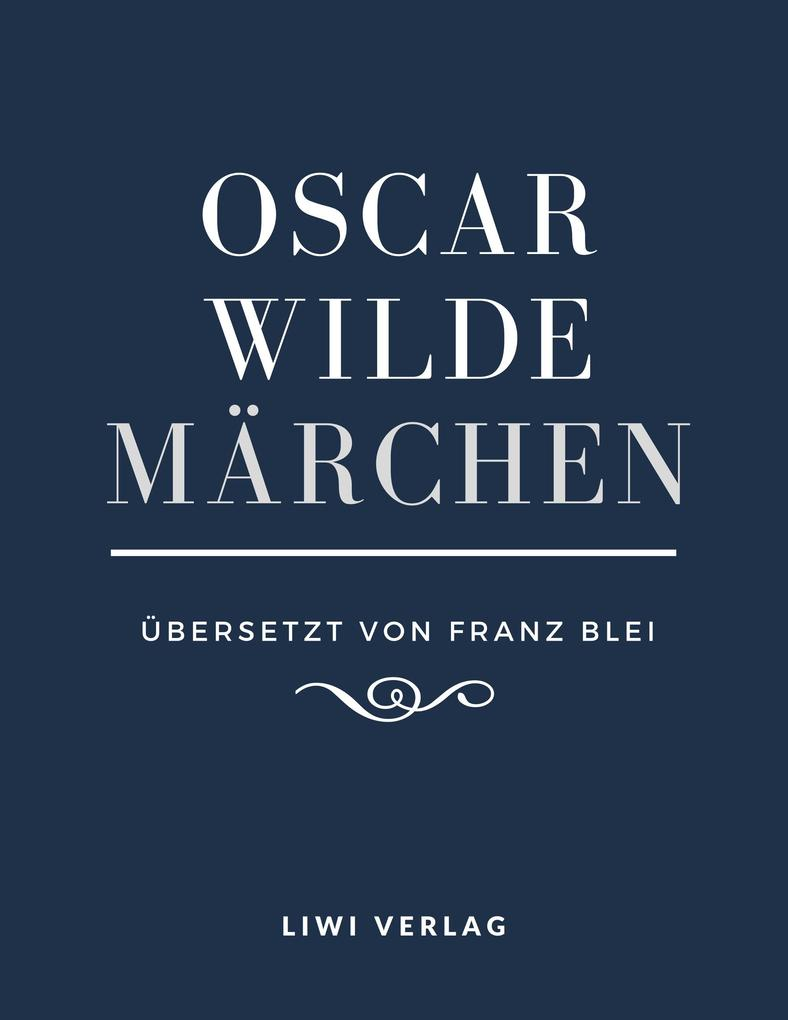 Oscar Wilde - Märchen