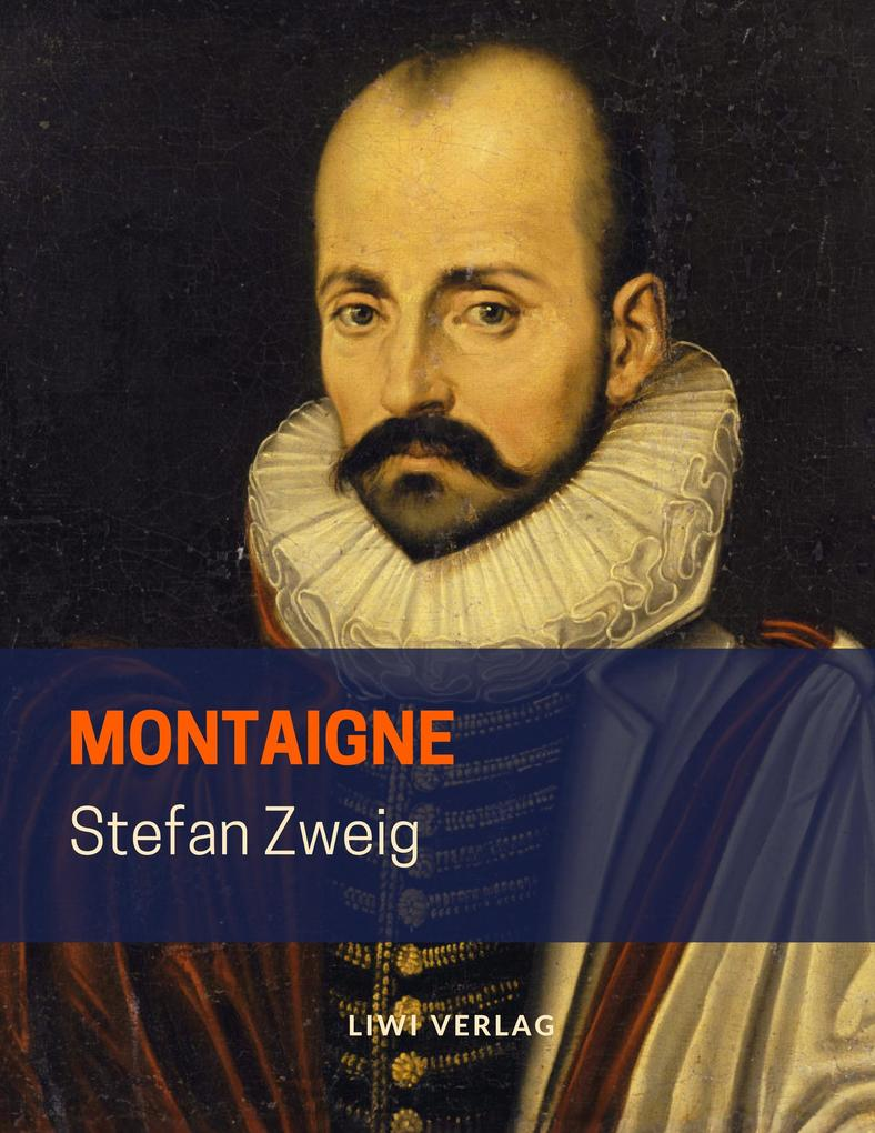 Stefan Zweig - Montaigne