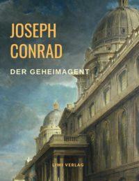 Joseph Conrad Der Geheimagent liwi verlag