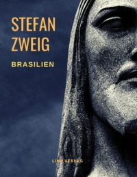 Stefan Zweig - Brasilien