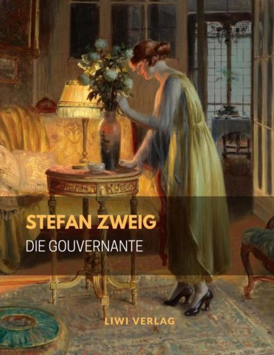 Stefan Zweig Die Gouvernante LIWI