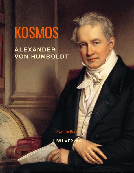 Alexander von Humboldt. Kosmos. Band 2.