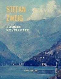 Stefan Zweig - Sommernovellette