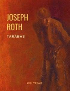 Joseph Roth - Tarabas