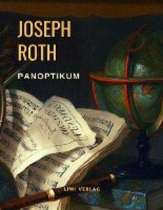 Joseph Roth - Panoptikum