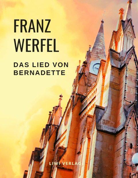Franz Werfel - Das Lied von Bernadette