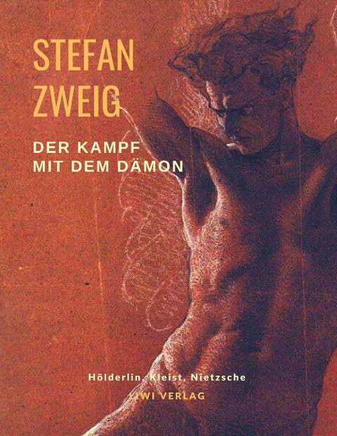 Stefan Zweig - Der Kampf mit dem Dämon