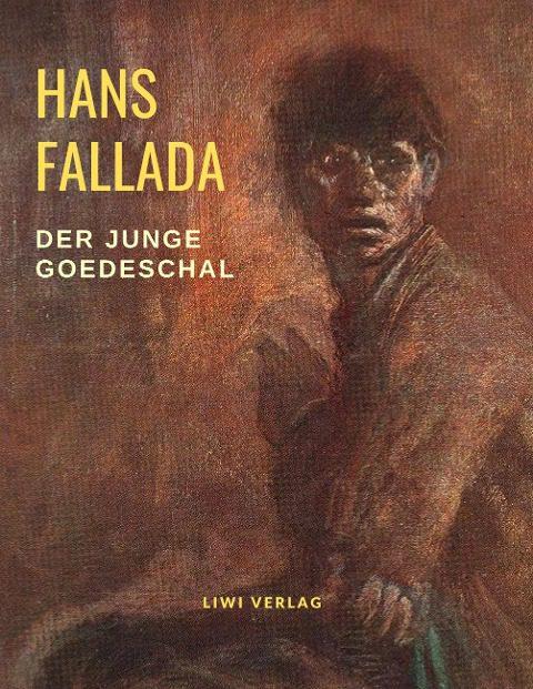 Hans Fallada - Der junge Goedeschal