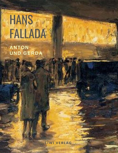 Hans Fallada Anton und Gerda