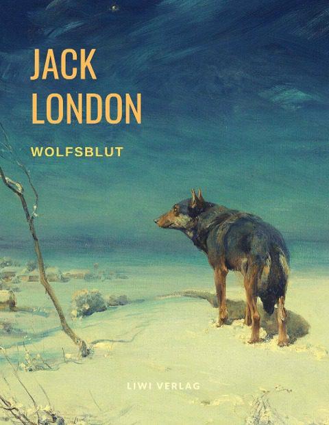 Jack London - Wolfsblut