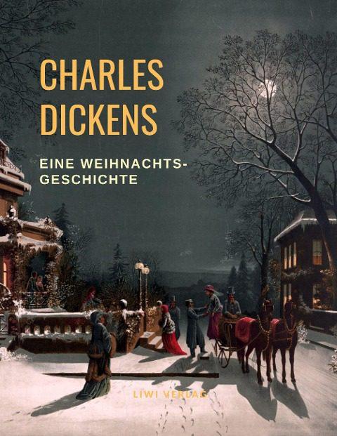 Charles Dickens - Charles Dickens Weihnachtsgeschichte