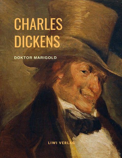 Charles Dickens - Doktor Marigold