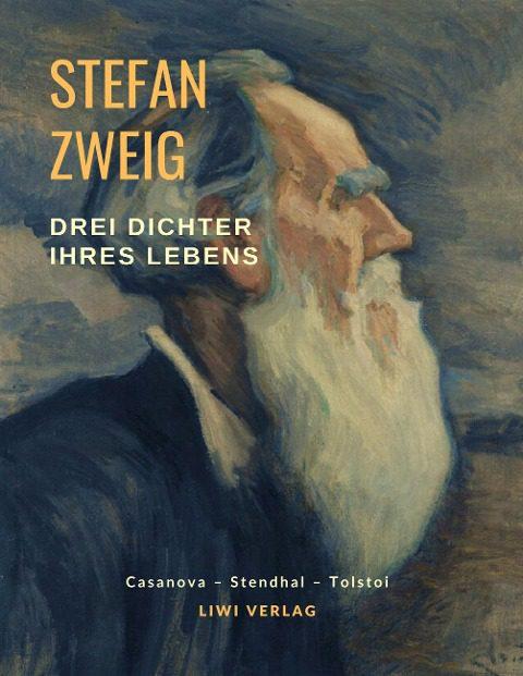 Stefan Zweig Drei Dichter ihres Lebens