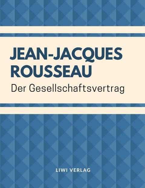 Jean-Jacques Rousseau Der Gesellschaftsvertrag