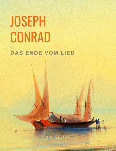 Joseph Conrad - Das Ende vom Lied