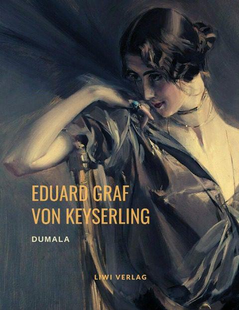 Eduard Graf Von Keyserling Dumala