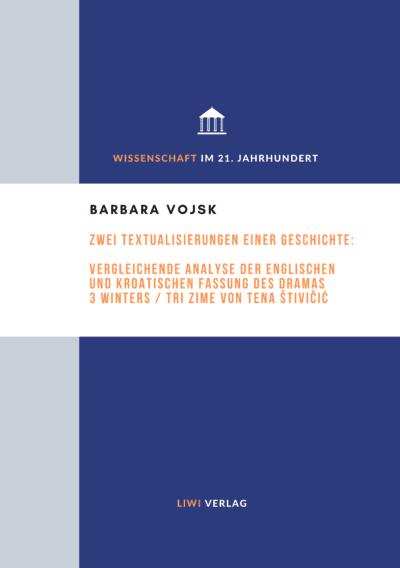 Barbara Vojsk - Zwei Textualisierungen einer Geschichte - 3 Winters / Tri zime von Tena stivicic