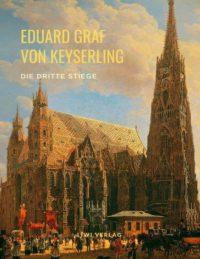 Eduard Graf Von Keyserling Die dritte Stiege