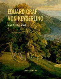 Eduard Graf von Keyserling - Am Südhang