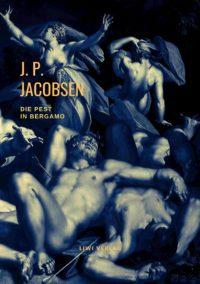 Jens Peter Jacobsen Die Pest in Bergamo Corona