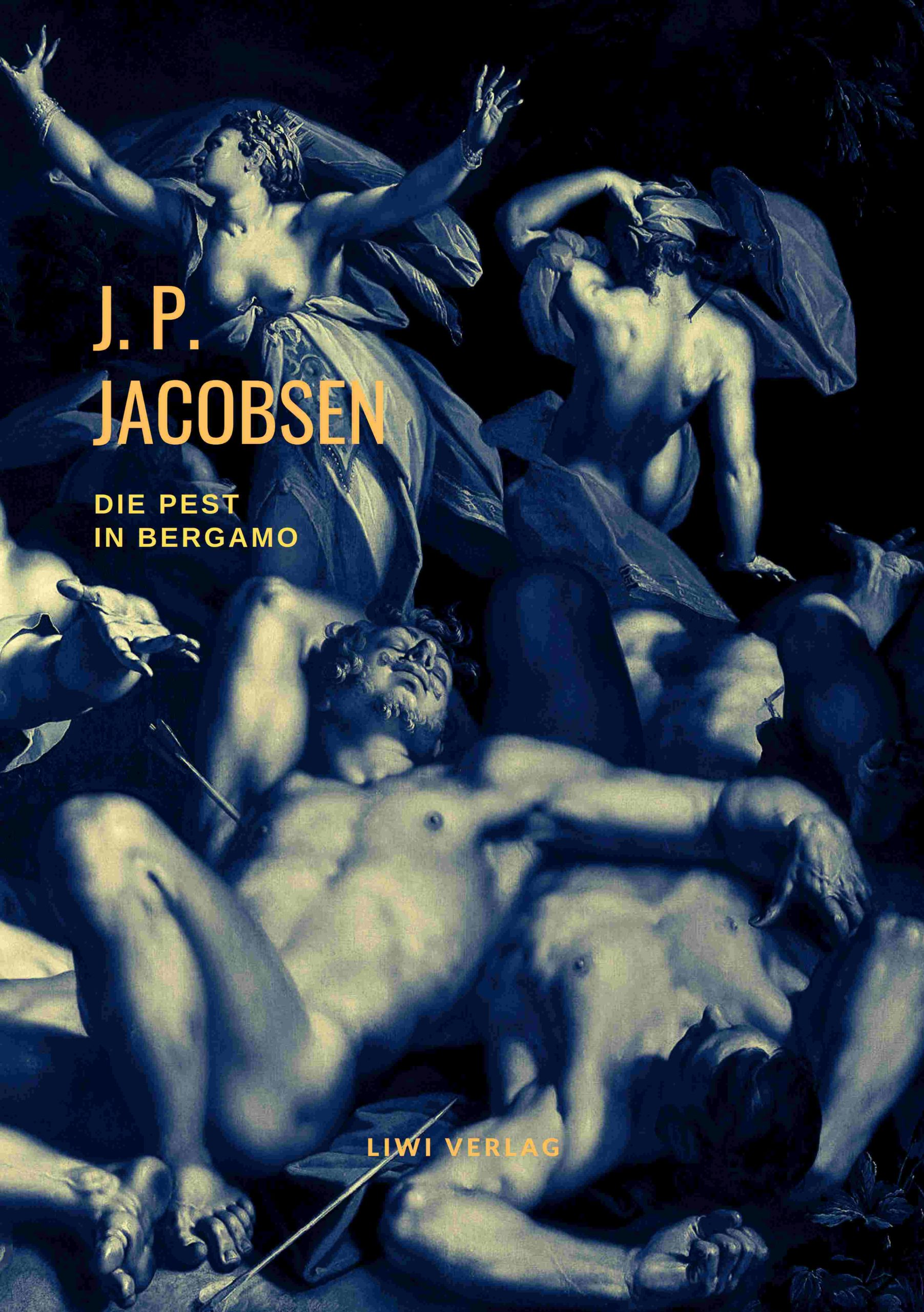 Jens Peter Jacobsen Die Pest in Bergamo Corona