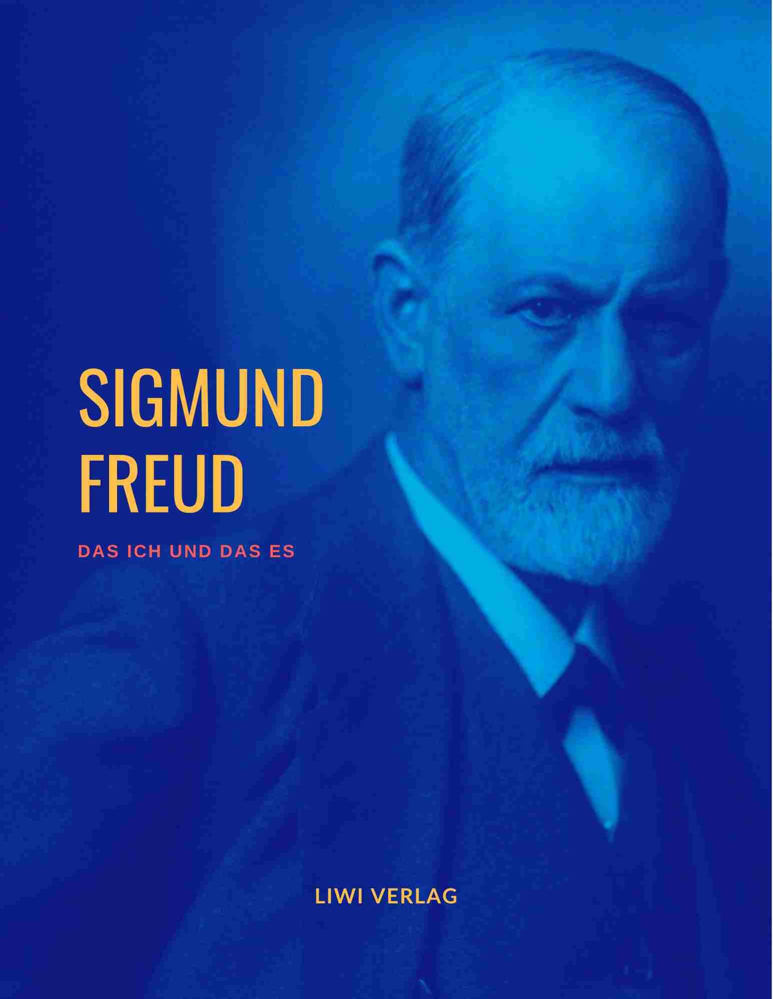 Sigmund Freud das ich und das es liwi verlag