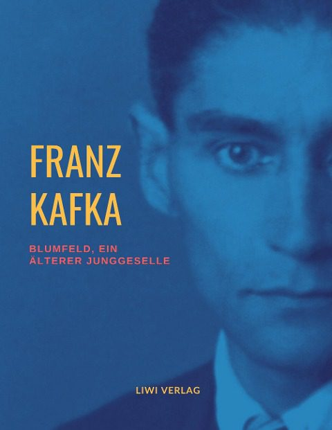 Franz Kafka blumfeld
