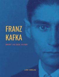Franz Kafka Brief an den Vater