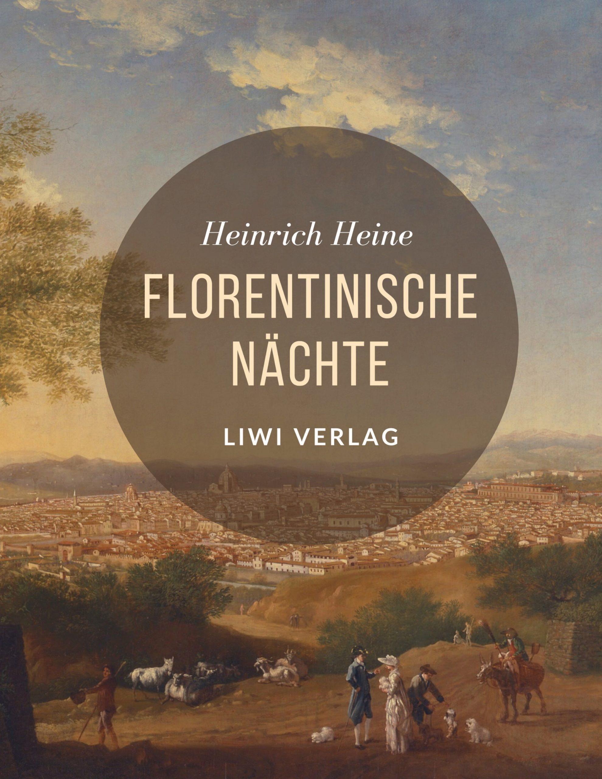 Heinrich Heine Florentinische Nächte