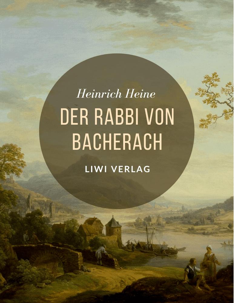 Heinrich Heine der rabbi von bacherach