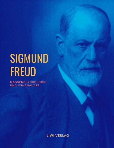 Sigmund Freud massenpychologie und ich-analyse