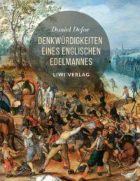 Daniel Defoe - Denkwürdigkeiten eines englischen Edelmannes
