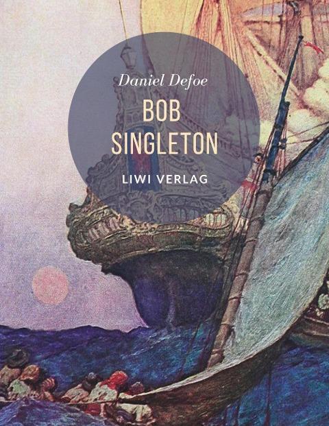 Daniel Defoe Bob Singleton