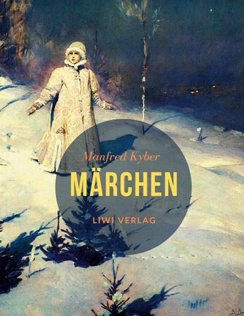 Manfred Kyber Märchen