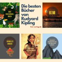 Die 5 besten Bücher von Rudyard Kipling