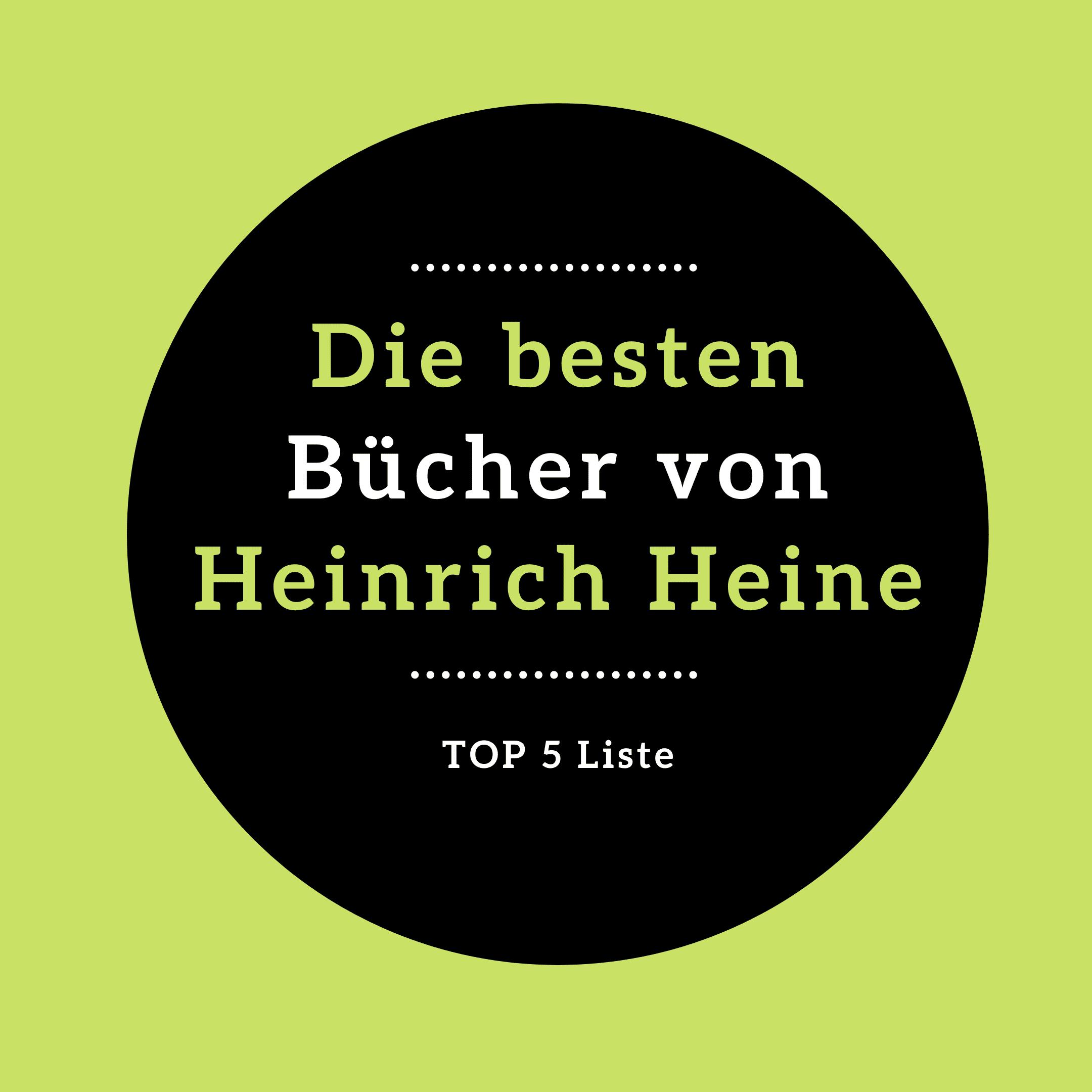 Die besten Bücher von Heinrich Heine LIWI Verlag